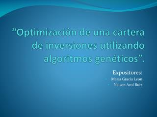 """""""Optimización de una cartera de inversiones utilizando algoritmos genéticos""""."""