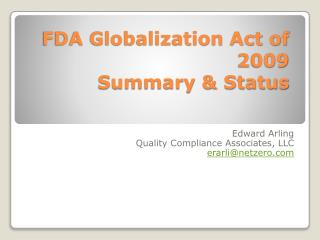 FDA Globalization Act of 2009 Summary & Status