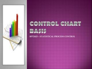 CONTROL CHART BASIS