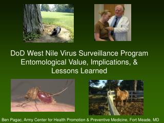 DoD West Nile Virus Surveillance Program Entomological Value, Implications, & Lessons Learned