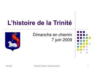 L'histoire de la Trinité
