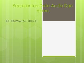 Representasi  Data Audio Dan Video