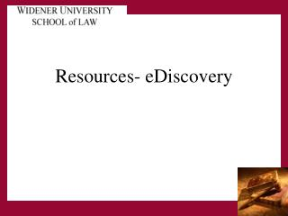 Resources- eDiscovery