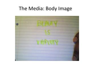 The Media: Body Image
