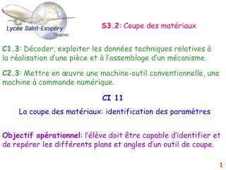 CI 11 La coupe des matériaux: identification des paramètres