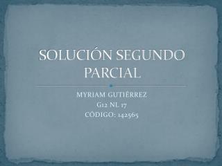 SOLUCIÓN SEGUNDO PARCIAL