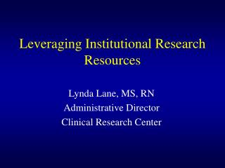 Leveraging Institutional Research Resources