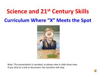 Science and 21 st  Century Skills