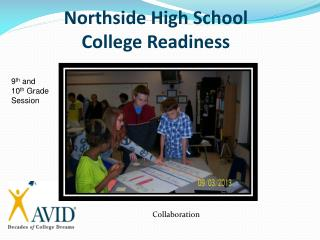 Northside  High School College Readiness