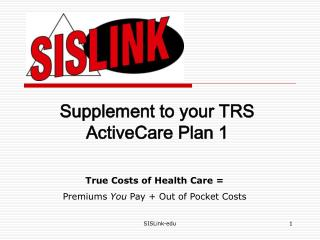 Supplement to your TRS ActiveCare Plan 1