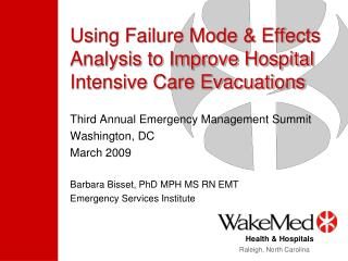 Using Failure Mode  Effects Analysis to Improve Hospital  Intensive Care Evacuations
