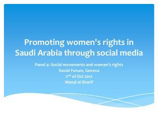 Promoting women's rights in Saudi Arabia through social media