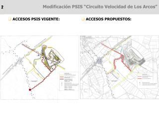 """Modificación PSIS """"Circuito Velocidad de Los Arcos"""""""
