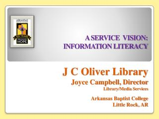A SERVICE  VISION:  INFORMATION LITERACY
