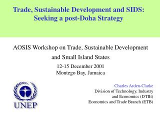 Trade, Sustainable Development and SIDS:  Seeking a post-Doha Strategy