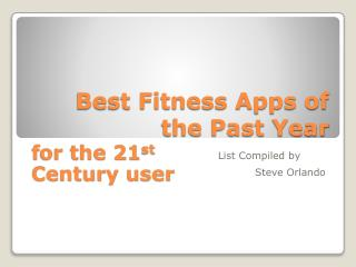 Best Fitness Apps of the Past  Y ear