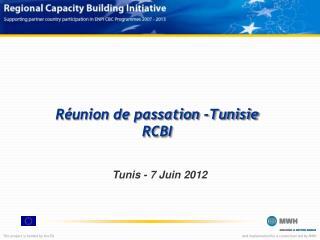 R�union de passation -Tunisie RCBI