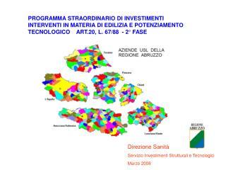 Direzione Sanità Servizio Investimenti Strutturali e Tecnologici Marzo 2008