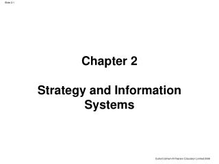 Chapter 2 Strategy and Information Systems