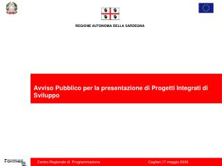 Avviso Pubblico per la presentazione di Progetti Integrati di Sviluppo