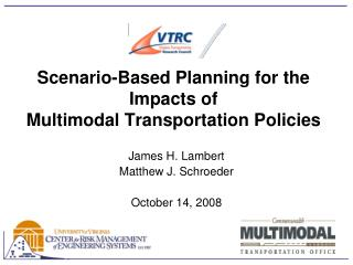 Scenario-Based Planning for the Impacts of  Multimodal Transportation Policies