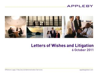 Letters of Wishes and Litigation 6 October 2011