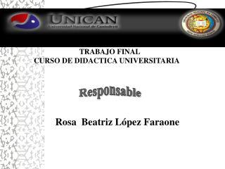 TRABAJO FINAL CURSO DE DIDACTICA UNIVERSITARIA