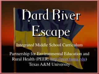 Integrated Middle School Curriculum   Partnership for Environmental Education and Rural Health PEER; peer.tamu