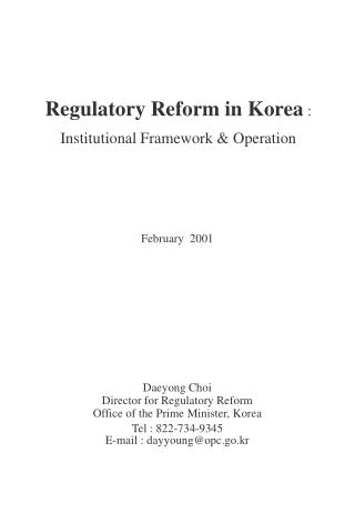Regulatory Reform in Korea  : Institutional Framework & Operation