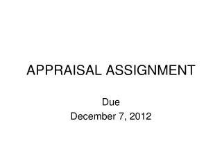 APPRAISAL ASSIGNMENT
