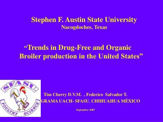 Stephen F. Austin State University Nacogdoches, Texas