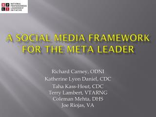 A Social Media FRAMEWORK for the meta leader