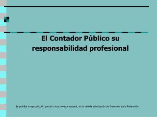 El Contador Público su responsabilidad profesional