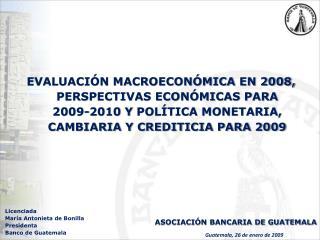 Guatemala, 26 de enero de 2009