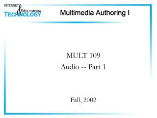 Multimedia Authoring I