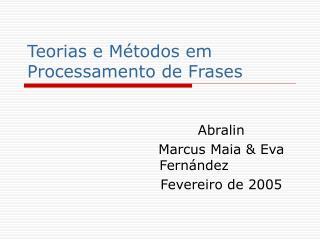 Teorias e M todos em Processamento de Frases