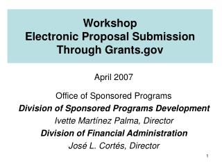 Workshop  Electronic Proposal Submission Through Grants