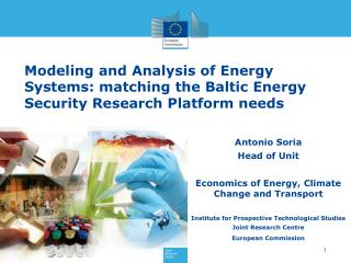 Antonio Soria Head of Unit Economics of Energy, Climate Change and Transport