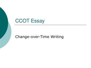 CCOT Essay