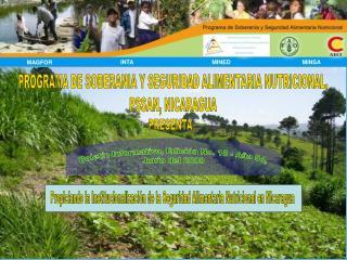 PROGRAMA DE SOBERANIA Y SEGURIDAD ALIMENTARIA NUTRICIONAL, PSSAN, NICARAGUA