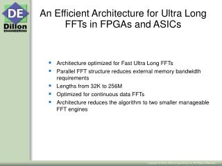 An Efficient Architecture for Ultra Long FFTs in FPGAs and ASICs