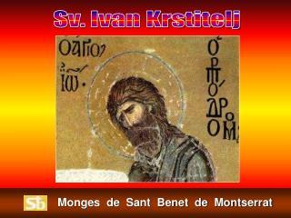Monges  de  Sant  Benet  de  Montserrat