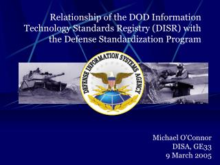 Michael O'Connor DISA, GE33  9 March 2005