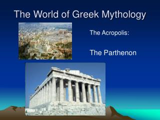 The World of Greek Mythology