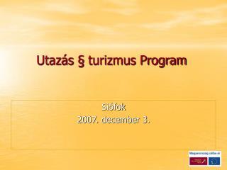 Utazás § turizmus Program