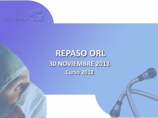 REPASO ORL