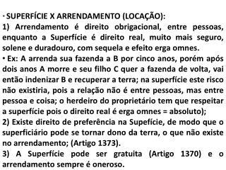 *  SUPERFÍCIE X ARRENDAMENTO (LOCAÇÃO):