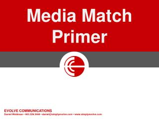 Media Match Primer