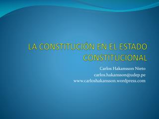 LA CONSTITUCIÓN EN EL ESTADO CONSTITUCIONAL