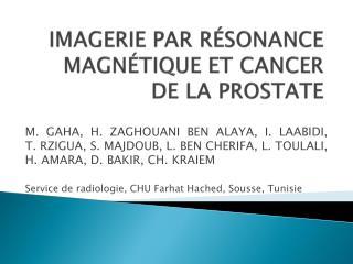 Imagerie par résonance magnétique et cancer de la prostate